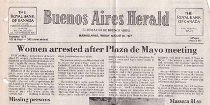 O 'Buenos Aires Herald' denuncia, em sua capa de 26 de agosto de 1977, a detenção de integrantes das Mães da Praça de Maio.