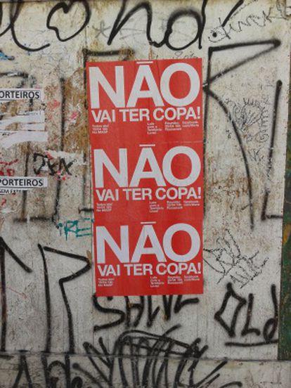 """""""Não vai ter Copa"""", diz um cartaz nas ruas de São Paulo."""