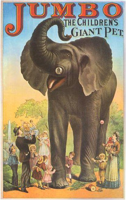 Um dos cartazes que anunciavam a chegada de Jumbo às cidades americanas. A altura do elefante é certamente exagerada. Isso fazia parte do 'marketing' do espetáculo.