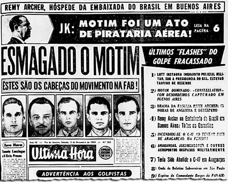 Jornal noticia em 1959 o fim da Revolta de Aragarças, incluindo a libertação do senador Remy Archer