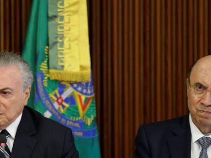 Presidente Michel Temer e o Ministro da Fazenda Henrique Meirelles.