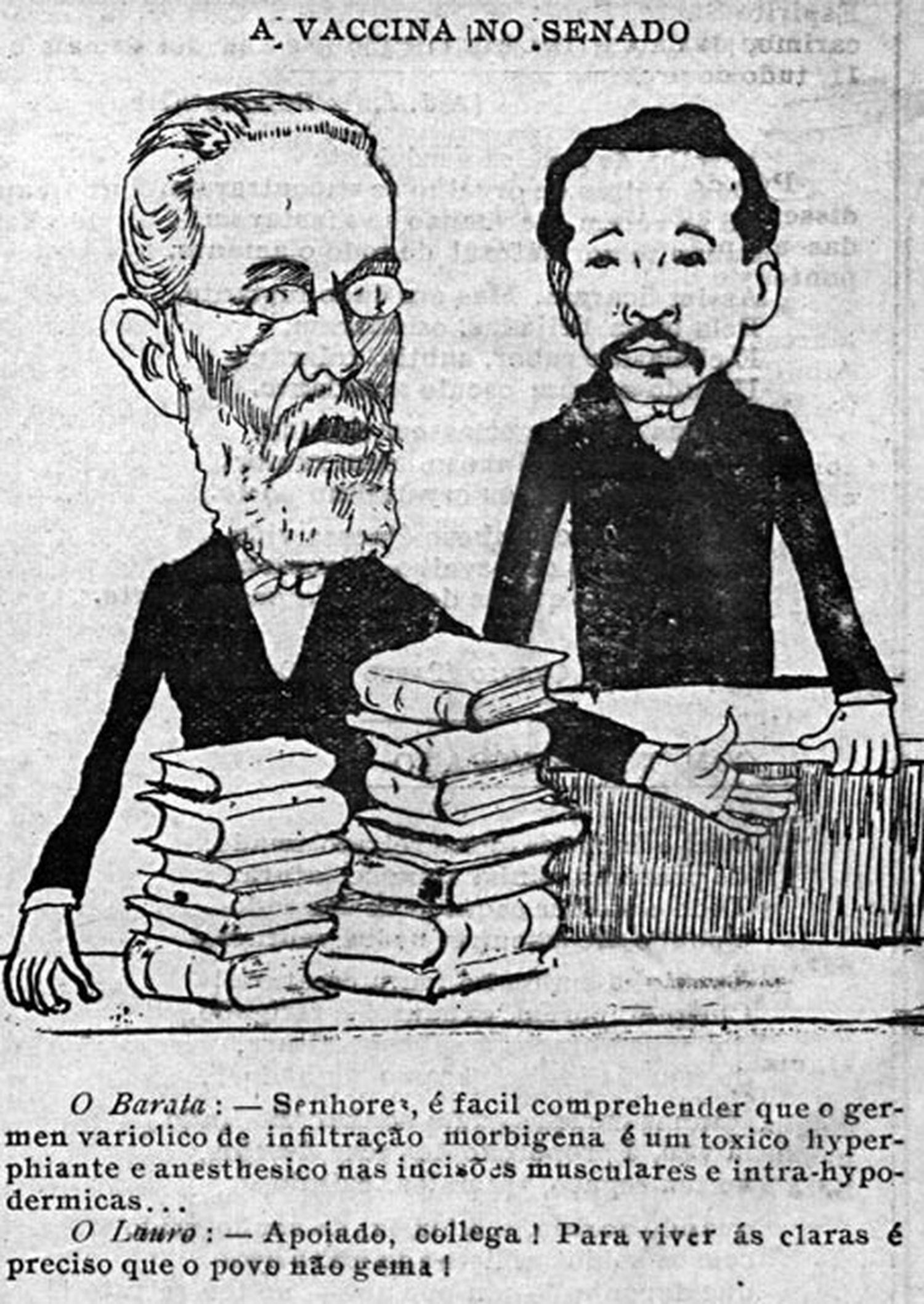 Charge retrata os senadores Barata Ribeiro e Lauro Sodré, inimigos da vacinação obrigatória.