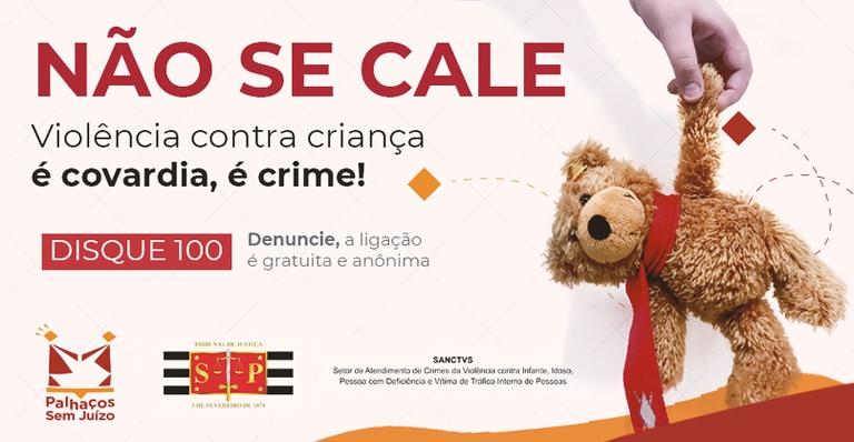 """Campanha """"Não se cale"""" do Tribunal de Justiça de São Paulo."""