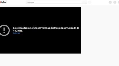 Imagem de vídeo retirado do ar pelo Youtube: nesta semana mais de 1.500 vídeos de canais bolsonaristas 'sumiram'.