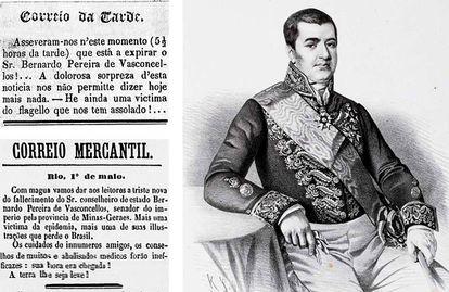 Jornais noticiam em 1850 a morte do senador Bernardo Pereira de Vasconcellos, vítima da febre amarela.