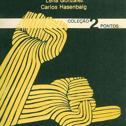 Capa do livro 'Lugar de negro', de coautoria de Lélia Gonzalez.