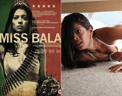 """Cartaz e cena de """"Miss Bala"""" (2011), o filme mexicano que mergulha na tóxica relação entre o mundo das rainhas da beleza e o tráfico de drogas."""