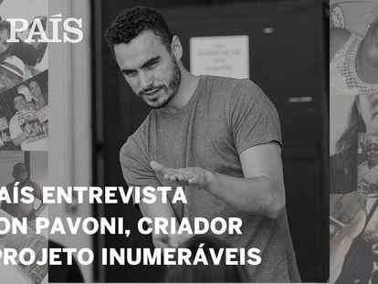 EL PAÍS entrevista nesta quarta o artista Edson Pavoni, criador do projeto Inumeráveis