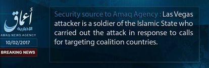 """Comunicado da Amaq, órgão ligado ao Estado Islâmico: """"O atacante de Las Vegas é um soldado do Estado Islâmico que perpetrou o ataque em resposta aos chamados contra os países da coalizão"""""""