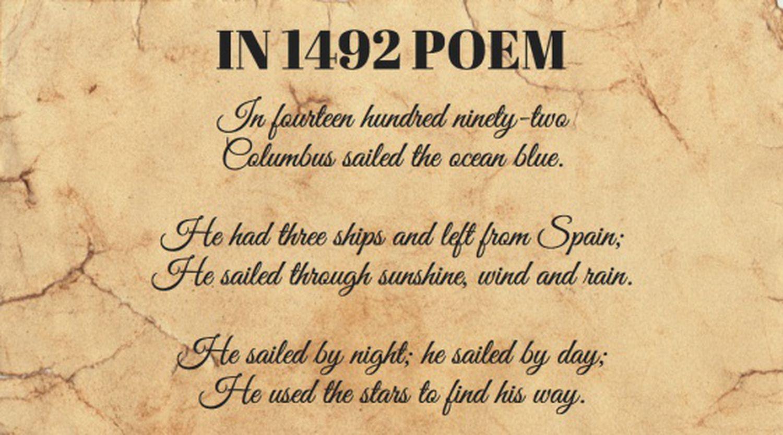 """Início do poema '1492'. Seus primeiros versos dizem: """"Em mil quatrocentos e noventa e dois / Colombo navegou o oceano azul.// Tinha três navios e partiu da Espanha / Navegou sob o sol, o vento e a chuva. // Navegou de noite; navegou de dia. / Usou as estrelas para achar o caminho""""."""
