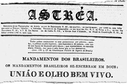 Slogan indica posicionamento do jornal Astrea contrário ao governo de D. Pedro I (imagem: Biblioteca Nacional Digital)