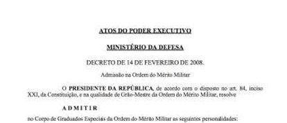 Ato do poder Executivo de fevereiro de 2008 que condecora diversas personalidades.
