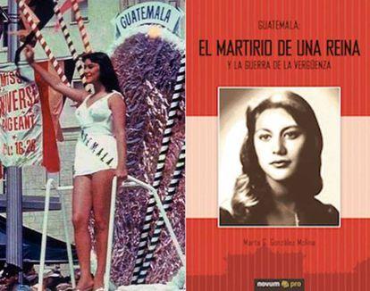 Rogelia Cruz Martinez, ativista de esquerda e militante de uma das primeiras organizações guerrilheiras da Guatemala, ganhou a coroa em 1958. Dez anos depois foi assassinada por um comando paramilitar.